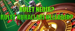 Rulet oynama kuralları, rulet nedir, rulet nasıl oynanır, rulet oynama kuralları nelerdir