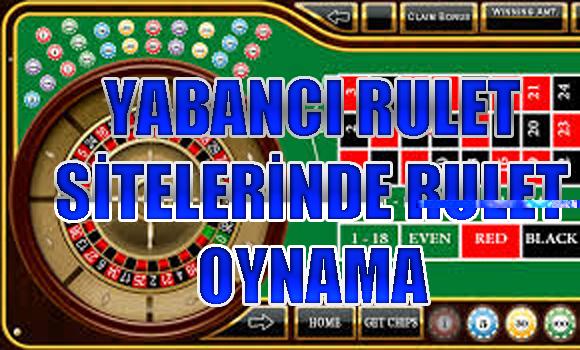 yabancı rulet sitelerinde rulet oynama, Rulet sitelerinde rulet oynamak, Yabancı rulet siteleri
