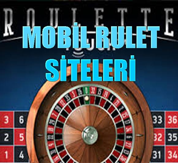 mobil rulet siteleri, Mobil rulet siteleri nelerdir, güvenilir mobil rulet siteleri, Güvenilir mobil rulet siteleri