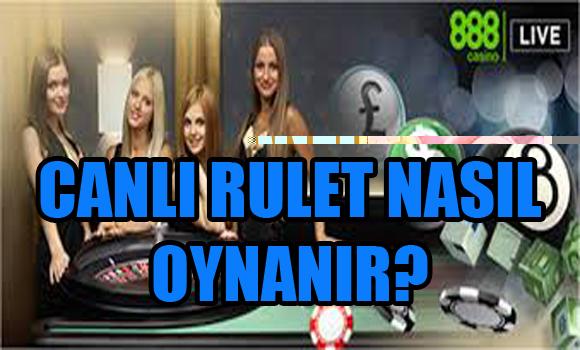 Canlı rulet nasıl oynanır, İnternetten canlı rulet oynama, canlı rulet oynanan siteler