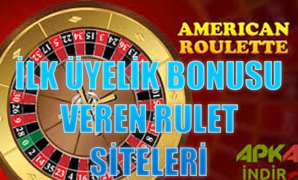 İlk üyelik bonusu veren rulet siteleri, İlk üyelik bonusu veren güvenilir rulet siteleri, İlk üyelik bonusu veren siteler