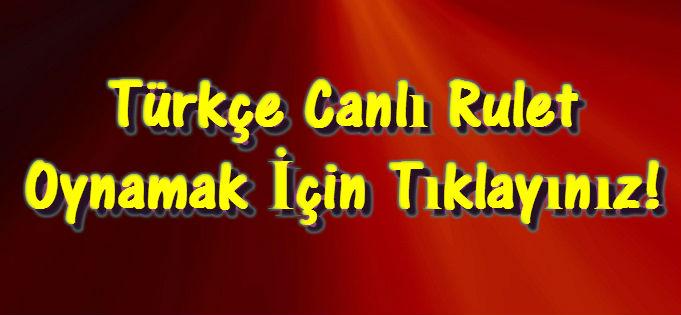 Türkçe Canlı Rulet, Türkçe Rulet, Türk Ruleti