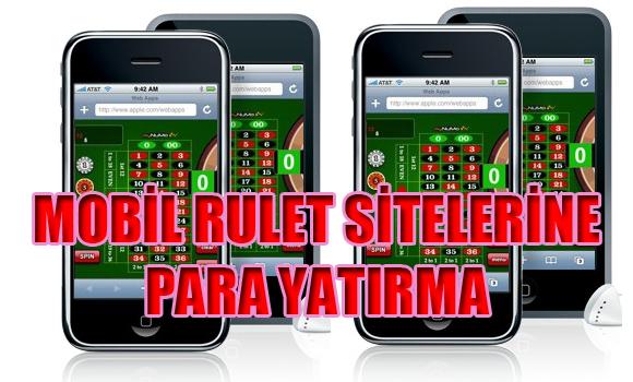 Yabancı mobil rulet sitelerine para yatırma, mobil rulet sitelerine para yatırma, mobil rulet siteleri